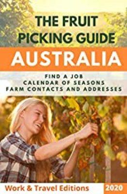 Fruit Picking Guide Australia - Travel Guidebook